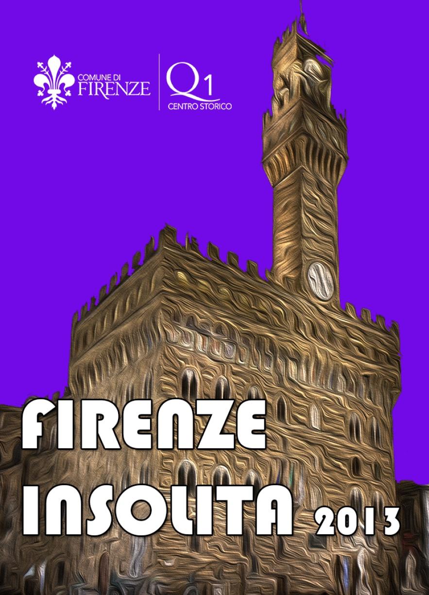 Firenze insolita 2013